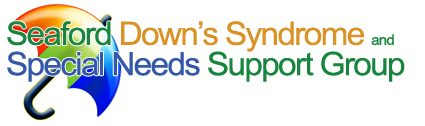 Seaford Down's Syndrome and Special Needs Support Group